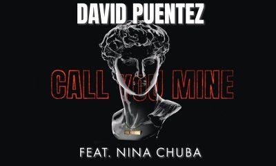 David Puentez в горещата нова колаборация Call You Mine 121