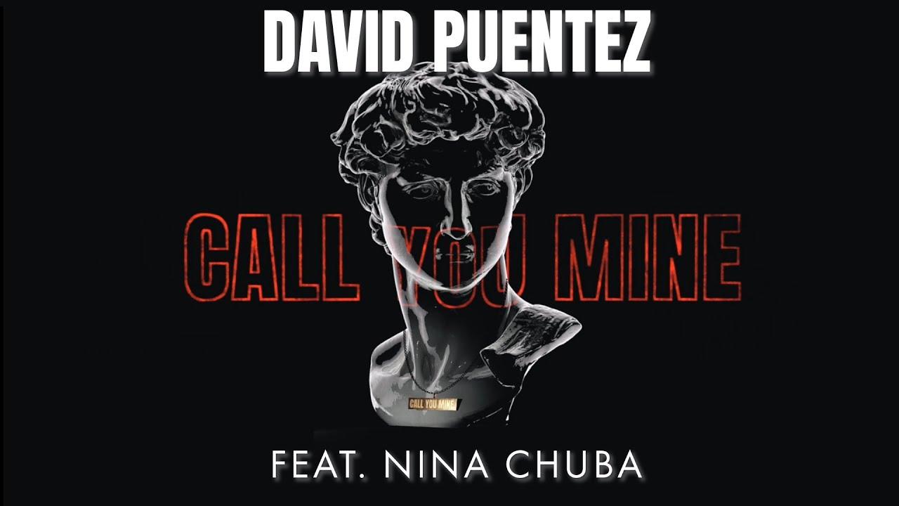 David Puentez в горещата нова колаборация Call You Mine 26